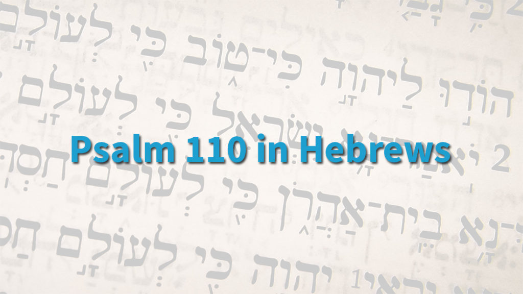 psalm-110-hebrews