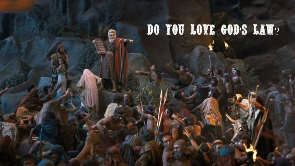 Do you love God's Law?