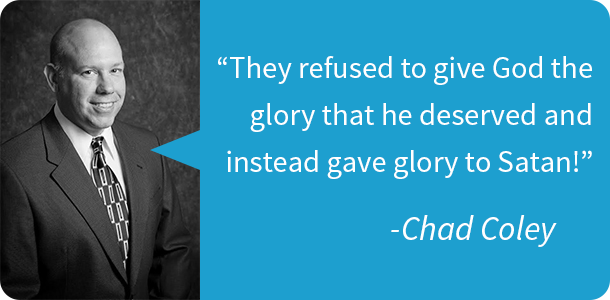 They refused to give God the glory that he deserved and instead gave glory to Satan!
