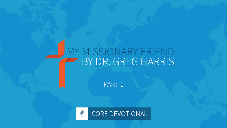 my missionary friend by dr. harris