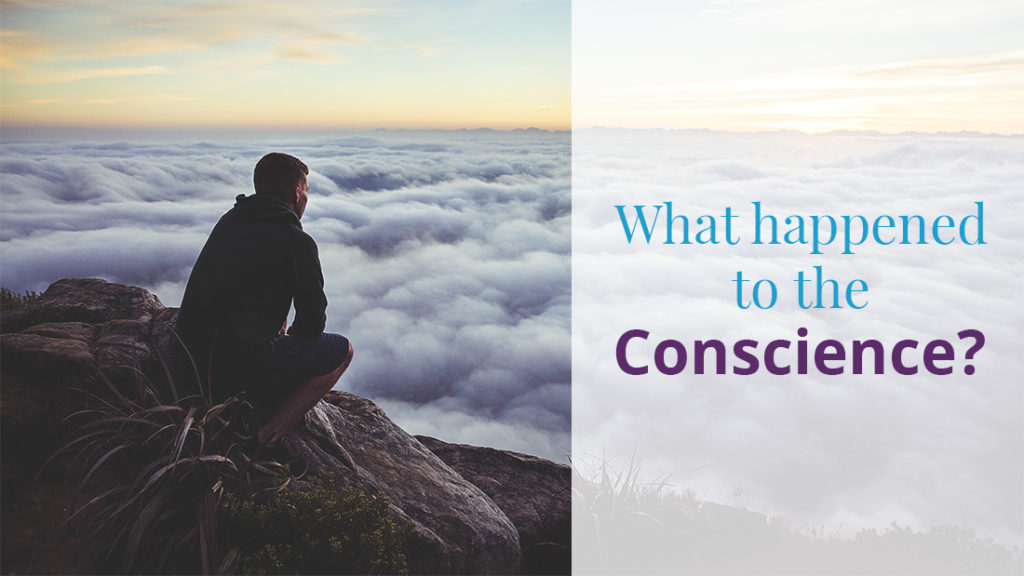 Whatever happened to the Conscience?