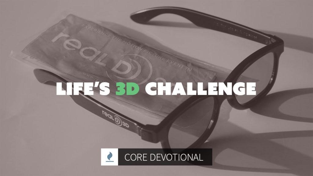 life's 3d challenge