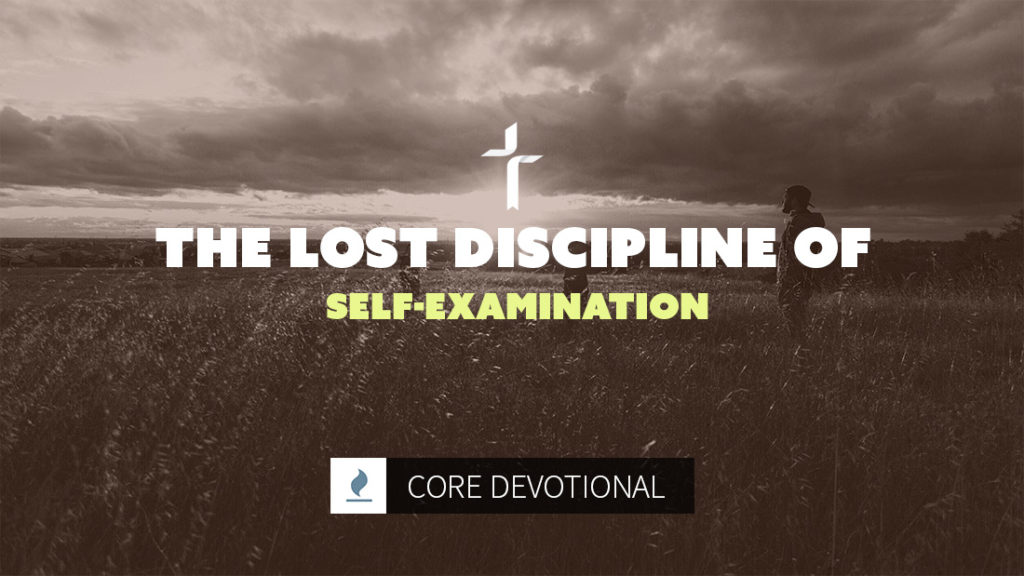 lost discipline of self-examination