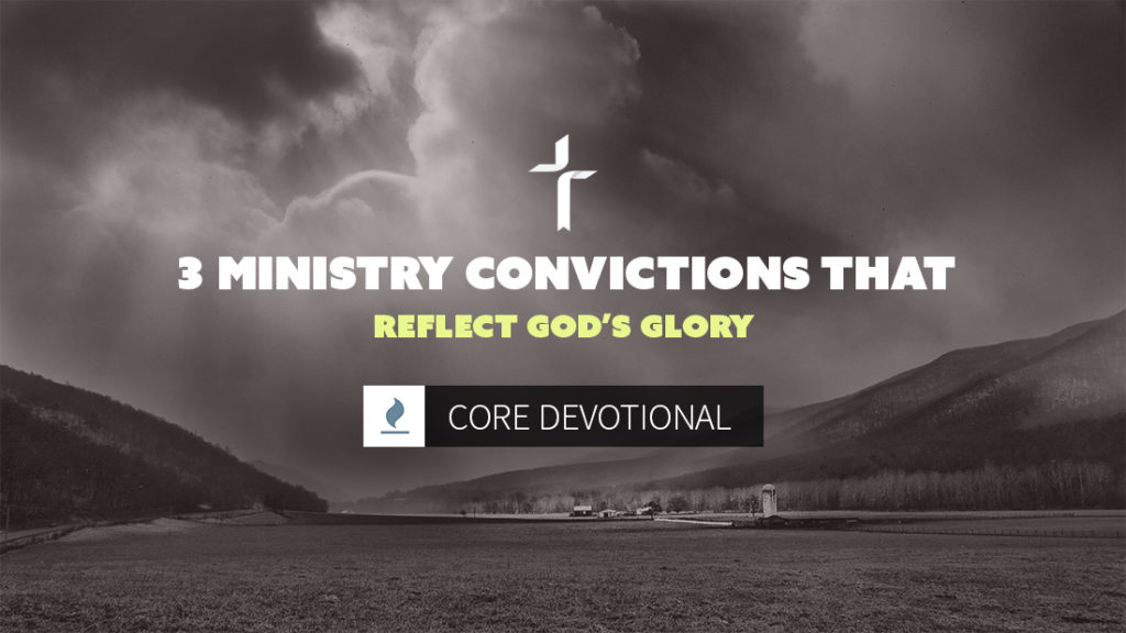 ministry-convictions-reflect-gods-glory
