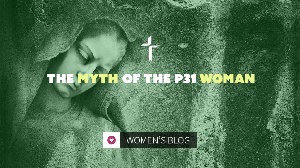 myth of the proverbs 31 woman