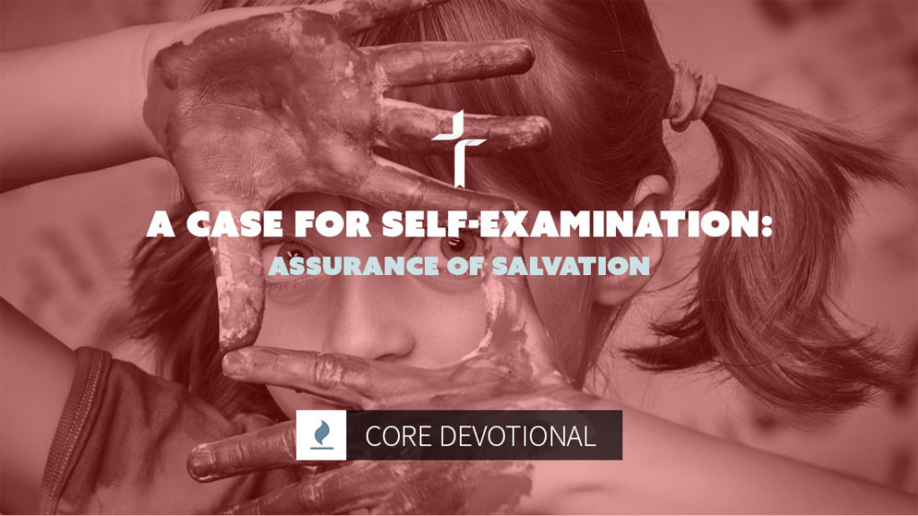 A Case for Self-Examination: Assurance of Salvation