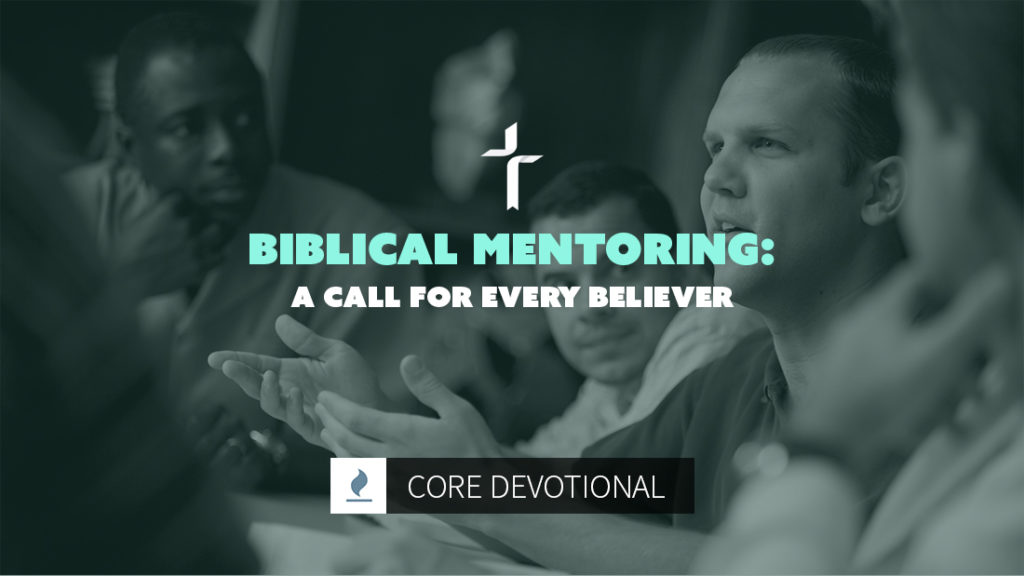 biblical mentoring: a call for every believer