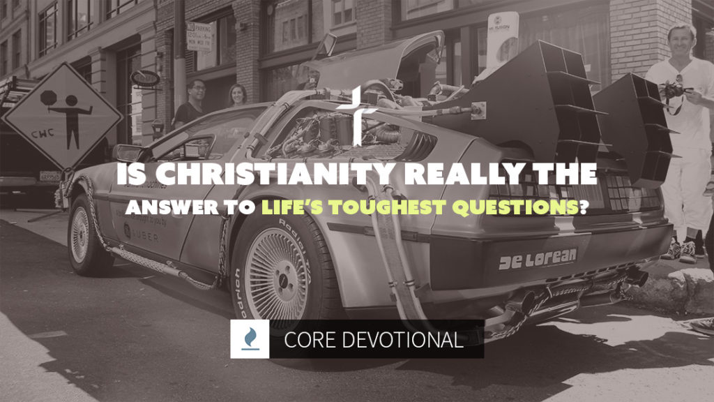 Is Christianity really the answer to life's toughest questions?