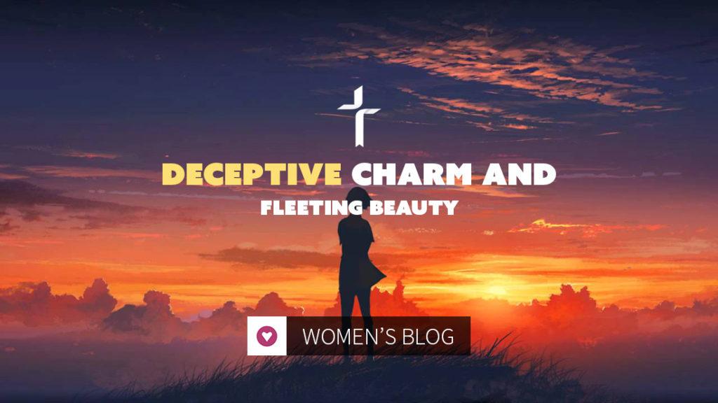 deceptive charm and fleeting beauty