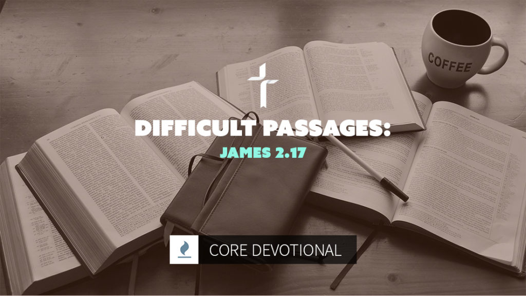 difficult passages: james 2:17