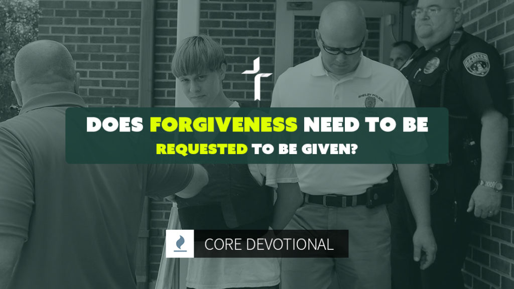 does forgiveness need to be requested to be given?