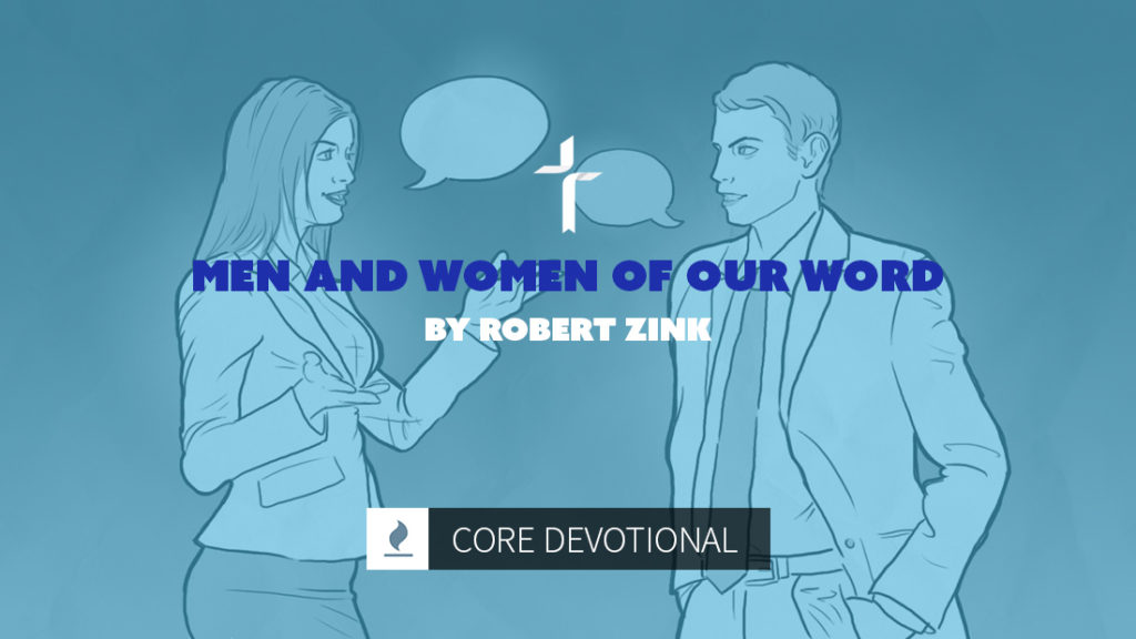 men and women of our word