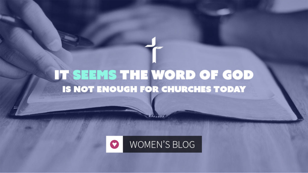 seems word of God is not enough