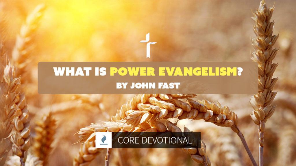 what is power evangelism?