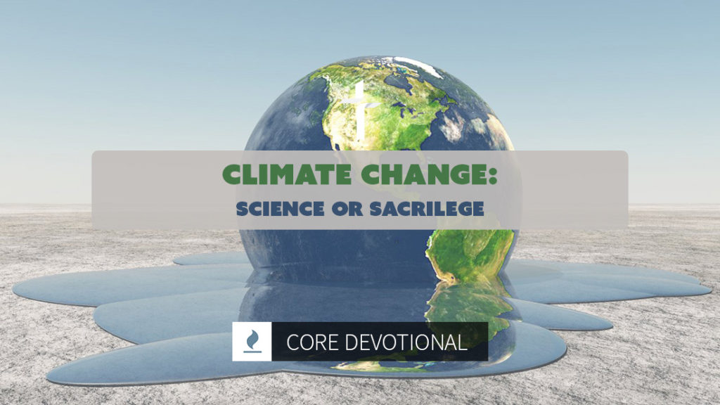 climate change: science or sacrilege