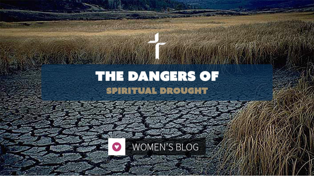 dangers of spiritual drought