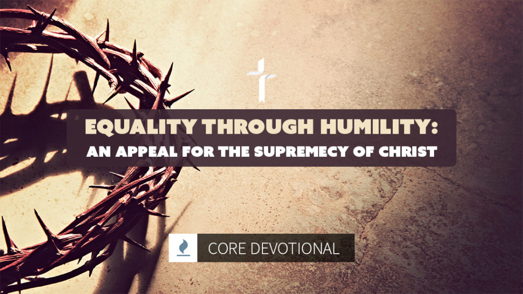 equality through humility: supremacy of Christ