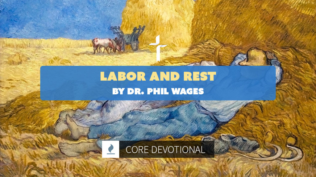 labor and rest