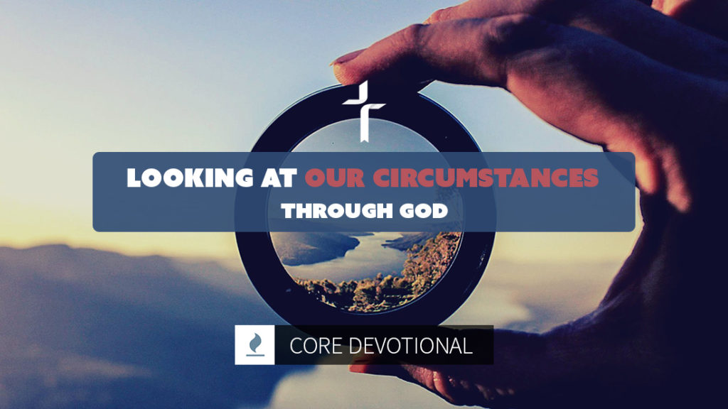looking at our circumstances through God