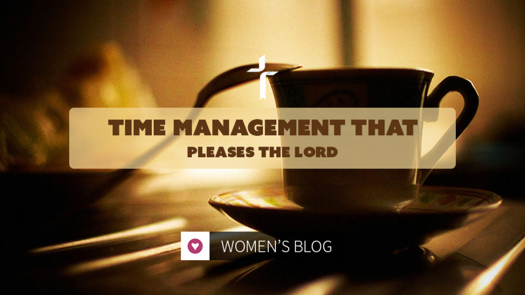 time management that pleases the Lord