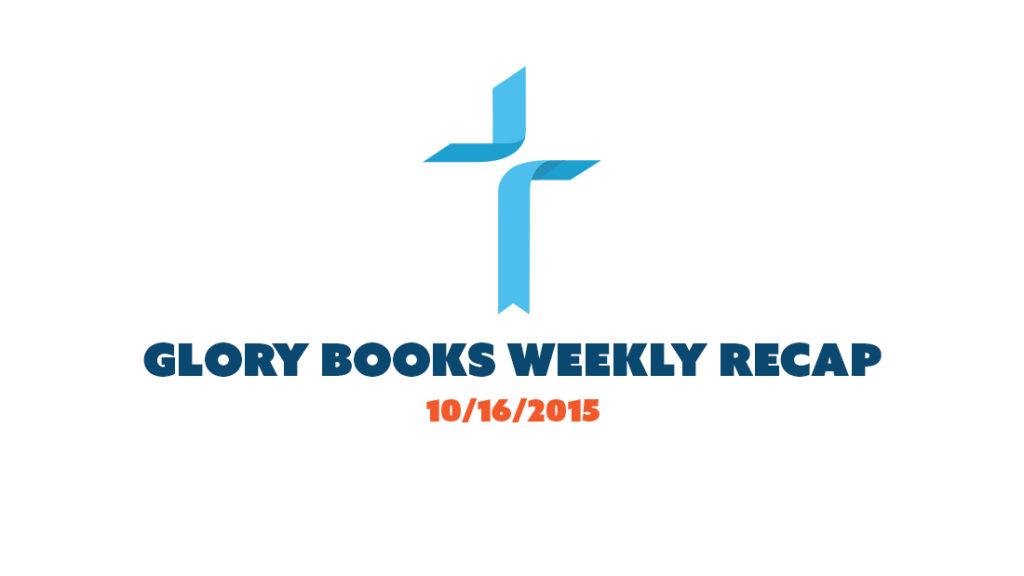 Glory Books Weekly Recap