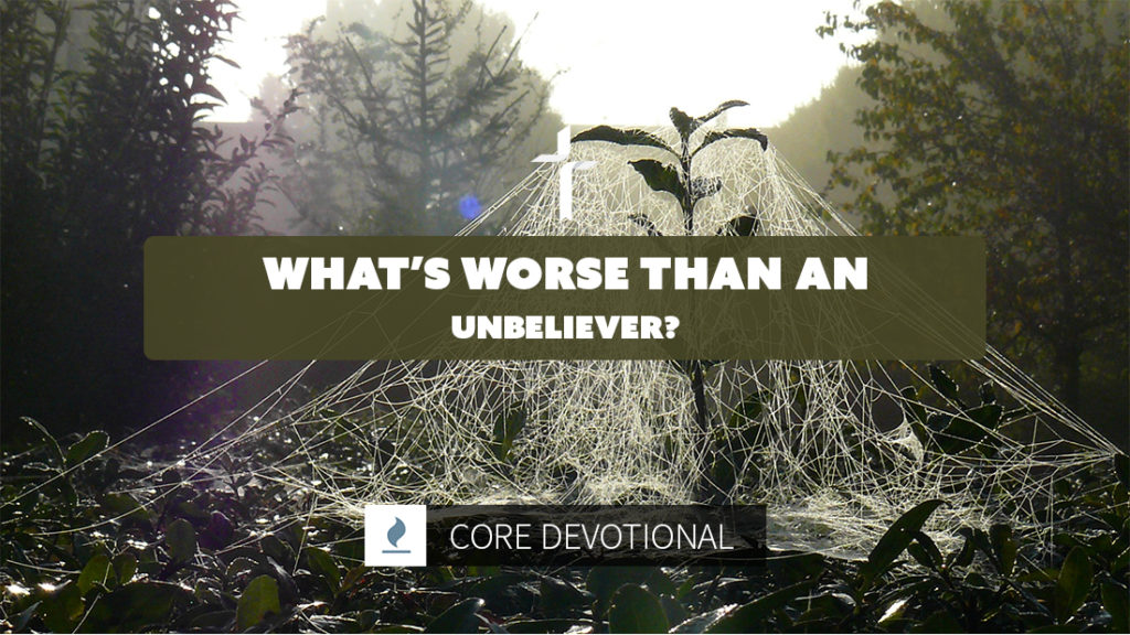 what's worse than an unbeliever