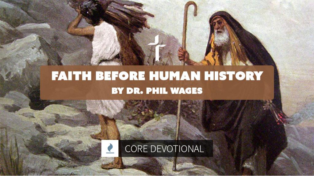 faith before human history