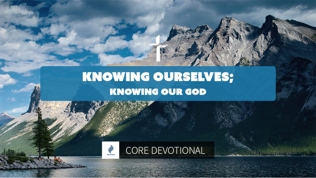 knowing ourselves knowing our God