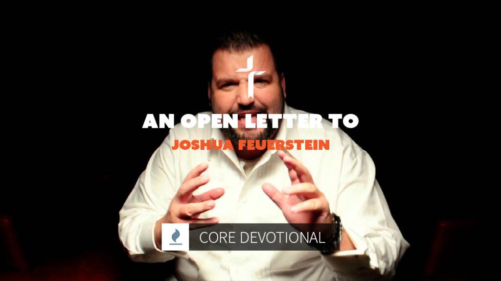 an open letter to joshua feuerstein