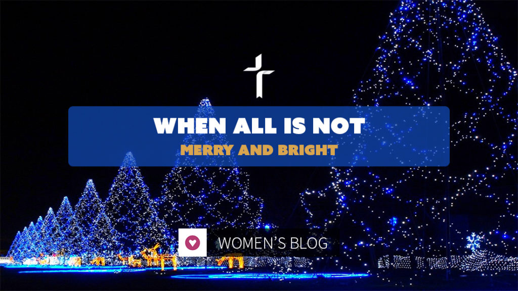 When all is not merry and bright
