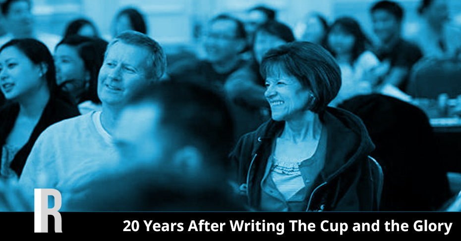 20 Years After Writing The Cup and the Glory