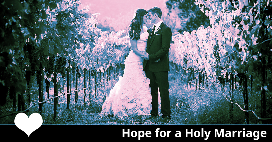 hope for a holy marriage
