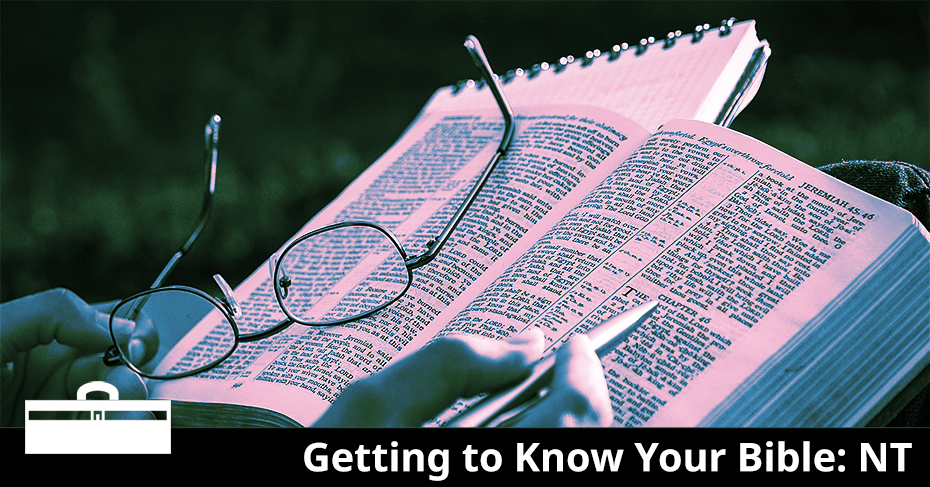 getting to know your Bible: new testament