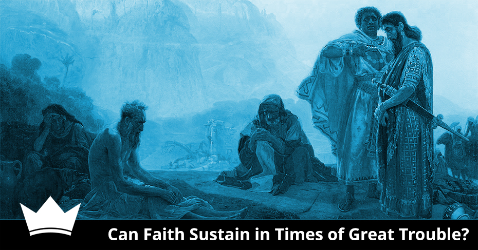 Faith Sustain in Times of Trouble