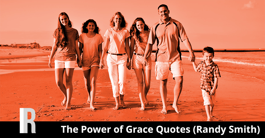 Grace Quotes (Randy Smith)