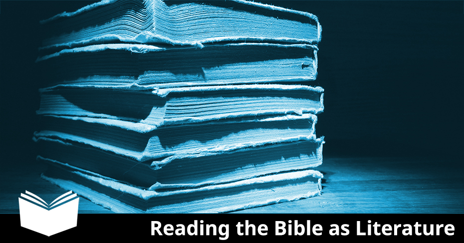 Reading the Bible as Literature