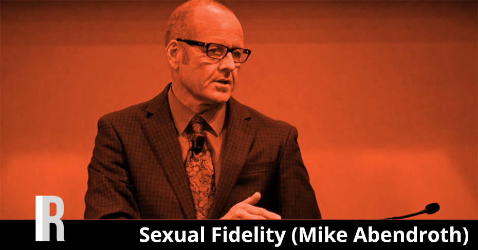 sexual fidelity mike abendroth