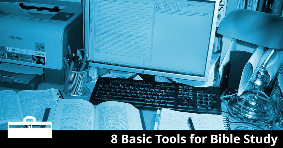 8 basic tools for bible study