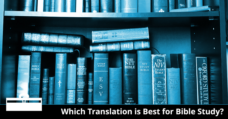 best translation for studying the Bible