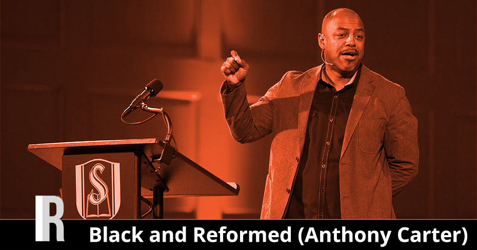 black and reformed anthony carter