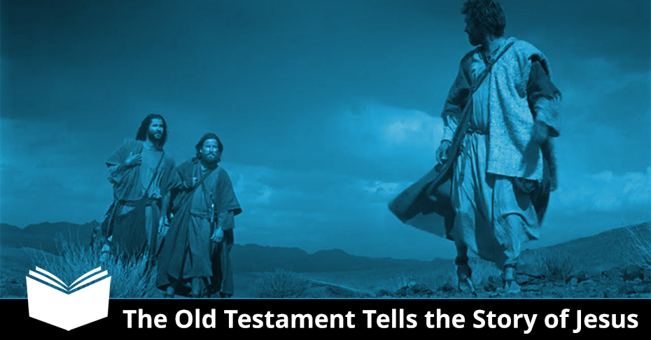 old testament tells the story of Jesus