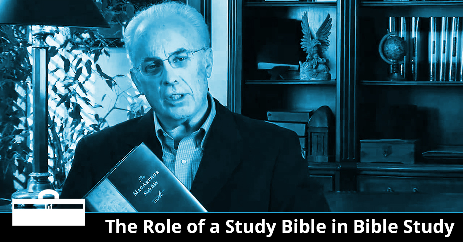 the role of a study bible in bible study