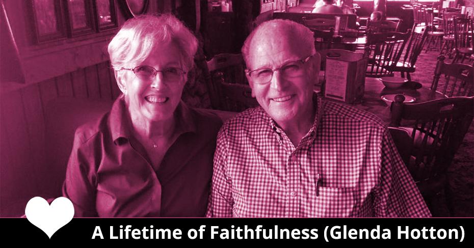 lifetime of faithfulness glenda hotton