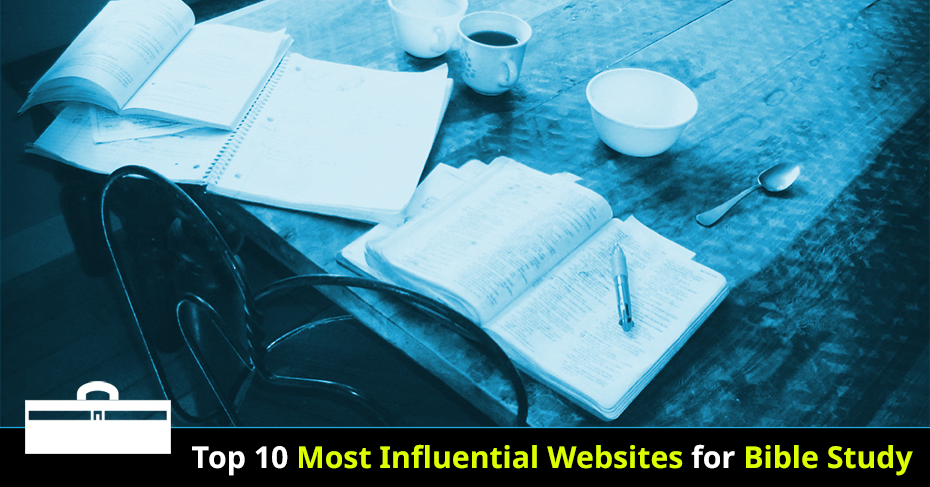 most influential sites for bible study