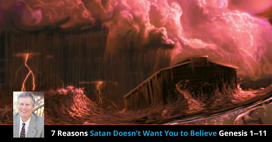 satan doesn't want you to believe genesis 1-11