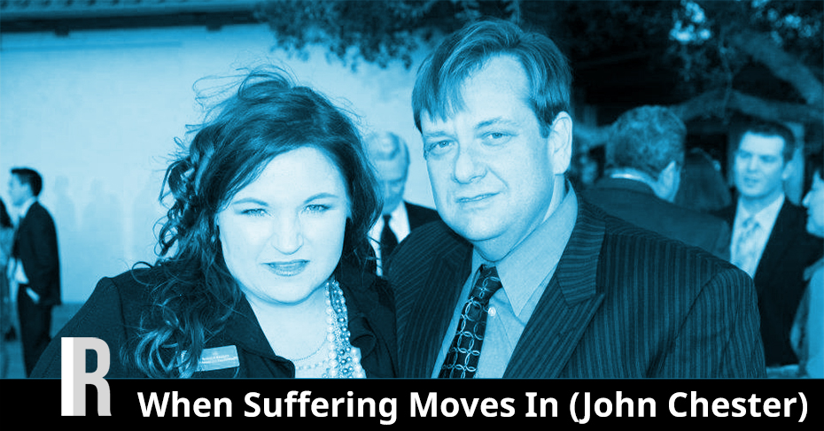 When Suffering Moves In
