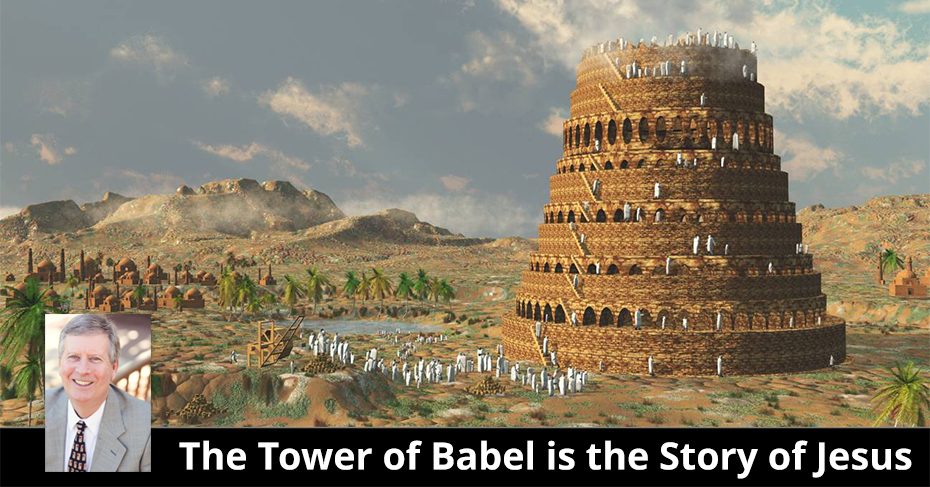 the tower of babel is the story of Jesus